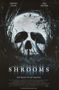 Shrooms - 43 x 62 Movie Poster - Bus Shelter Style A