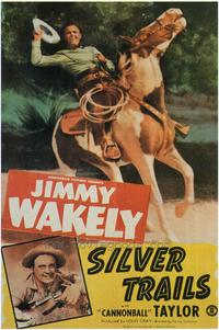 Silver Trails - 43 x 62 Movie Poster - Bus Shelter Style A