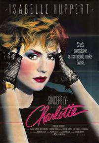 Sincerely Charlotte - 11 x 17 Movie Poster - Style A