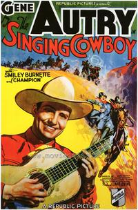 Singing Cowboy - 43 x 62 Movie Poster - Bus Shelter Style A