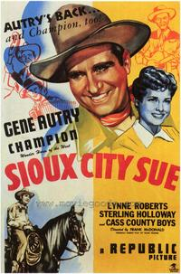 Sioux City Sue - 43 x 62 Movie Poster - Bus Shelter Style A