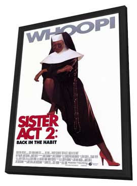 Sister Act 2: Back in the Habit - 11 x 17 Movie Poster - Style A - in Deluxe Wood Frame