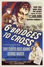 Six Bridges to Cross - 11 x 17 Movie Poster - Style A