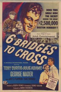 Six Bridges to Cross - 43 x 62 Movie Poster - Bus Shelter Style A