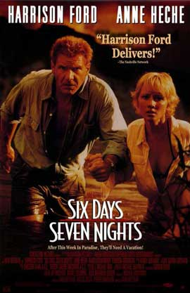 Six Days, Seven Nights - 11 x 17 Movie Poster - Style A