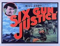 Six Gun Justice - 11 x 14 Movie Poster - Style A