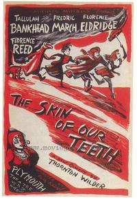 Skin of Our Teeth - 14 x 22 Poster - Style A