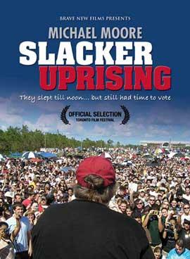 Slacker Uprising - 27 x 40 Movie Poster - Style A