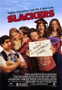 Slackers - 43 x 62 Movie Poster - Bus Shelter Style A
