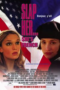Slap Her, She's French - 11 x 17 Movie Poster - Style A