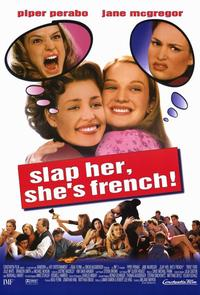 Slap Her, She's French - 11 x 17 Movie Poster - Style B