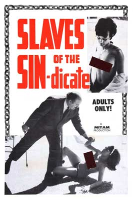 Slaves of the Sin-dicate - 11 x 17 Movie Poster - Style B