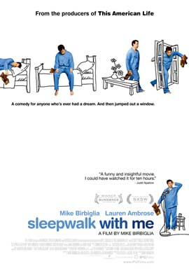 Sleepwalk with Me - 43 x 62 Movie Poster - Bus Shelter Style A