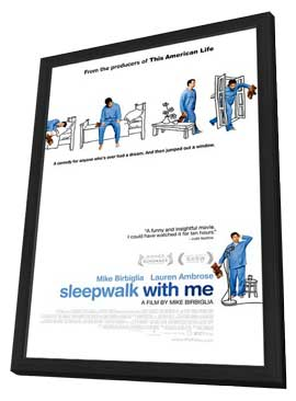 Sleepwalk with Me - 11 x 17 Movie Poster - Style A - in Deluxe Wood Frame