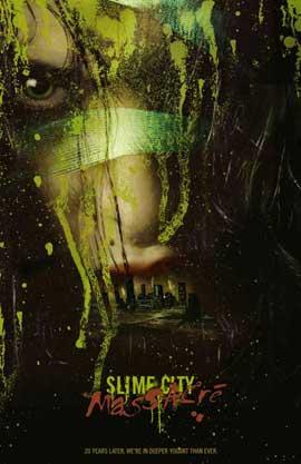 Slime City Massacre - 11 x 17 Movie Poster - Style A