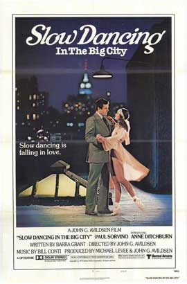 Slow Dancing In the Big City - 11 x 17 Movie Poster - Style A