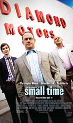 """Small Time"" Movie Poster"