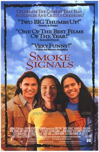Smoke Signals - 43 x 62 Movie Poster - Bus Shelter Style A