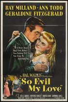 So Evil My Love - 11 x 17 Movie Poster - Style A
