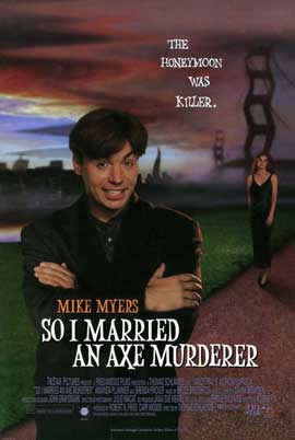 So I Married an Axe Murderer - 11 x 17 Movie Poster - Style A
