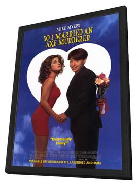 So I Married an Axe Murderer - 11 x 17 Movie Poster - Style B - in Deluxe Wood Frame