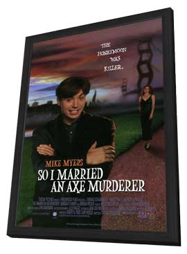 So I Married an Axe Murderer - 27 x 40 Movie Poster - Style A - in Deluxe Wood Frame