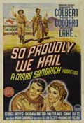 So Proudly We Hail - 11 x 17 Movie Poster - Australian Style A