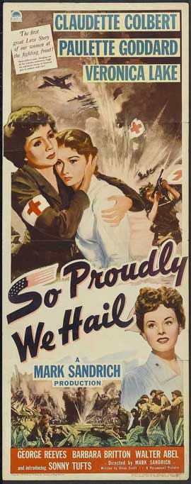 So Proudly We Hail - 14 x 36 Movie Poster - Insert Style A