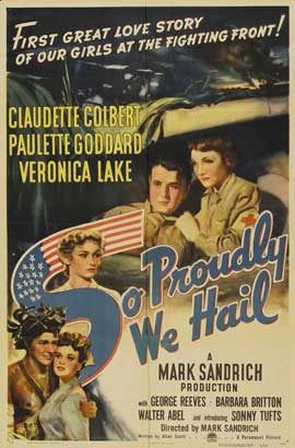 So Proudly We Hail - 11 x 17 Movie Poster - Style A