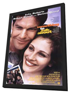 Something to Talk About - 11 x 17 Movie Poster - Style A - in Deluxe Wood Frame