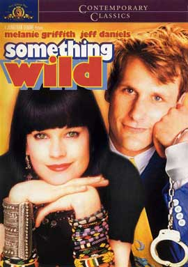 Something Wild - 11 x 17 Movie Poster - Style B