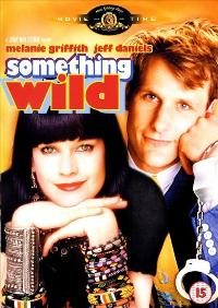 Something Wild - 27 x 40 Movie Poster - UK Style A