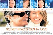 Something's Gotta Give - 30 x 40 Movie Poster UK - Style A