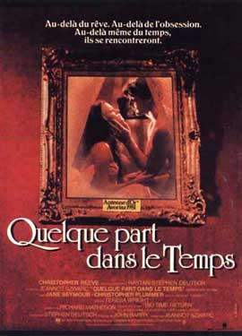 Somewhere in Time - 11 x 17 Movie Poster - French Style A