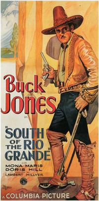 South of the Rio Grande - 11 x 17 Movie Poster - Style B