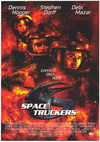 Space Truckers - 11 x 17 Movie Poster - Style A
