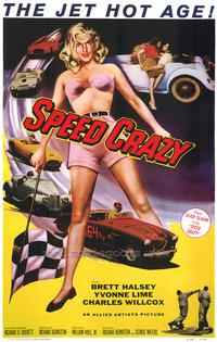Speed Crazy - 43 x 62 Movie Poster - Bus Shelter Style A