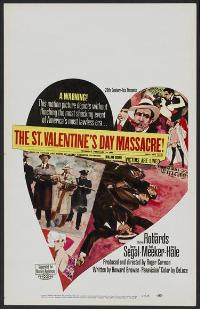 The St. Valentine's Day Massacre - 11 x 17 Movie Poster - Style B