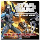 Star Wars - Clone Wars New Battlefronts: Visual Guide Book
