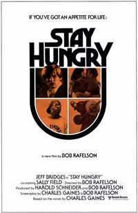 Stay Hungry - 11 x 17 Movie Poster - Style A