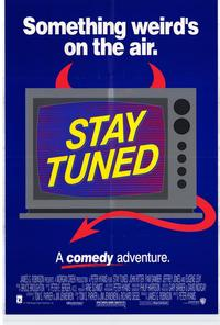 Stay Tuned - 11 x 17 Movie Poster - Style B