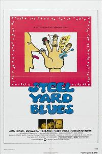 Steelyard Blues - 11 x 17 Movie Poster - Style C