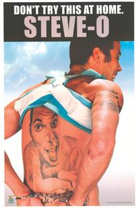 Steve O Don't Try This At Home - Party/College Poster - 22 x 35 - Style A