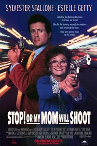Stop! or My Mom Will Shoot - 11 x 17 Movie Poster - Style A