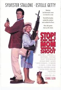 Stop! or My Mom Will Shoot - 11 x 17 Movie Poster - Style B