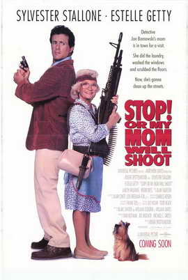Stop! or My Mom Will Shoot - 27 x 40 Movie Poster - Style D