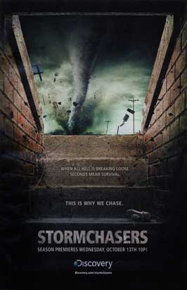 Storm Chasers (TV) - 11 x 17 TV Poster - Style A