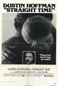 Straight Time - 11 x 17 Movie Poster - Style A