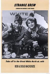 Strange Brew - 11 x 17 Movie Poster - Style A