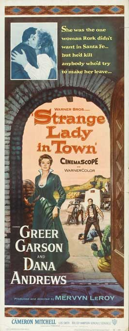 Strange Lady in Town - 14 x 36 Movie Poster - Insert Style A